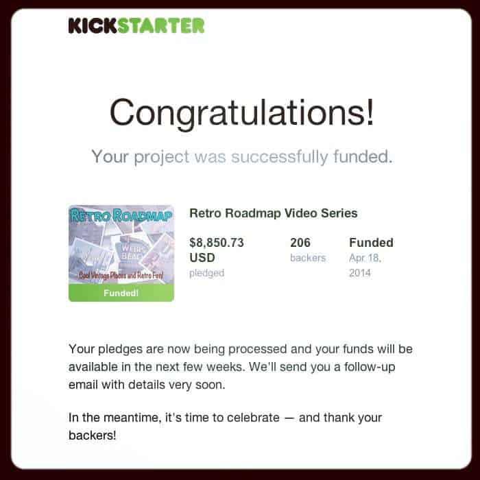 Retro Roadmap Kickstarter Success