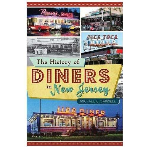 history of diners in NJ book michael c gabriele