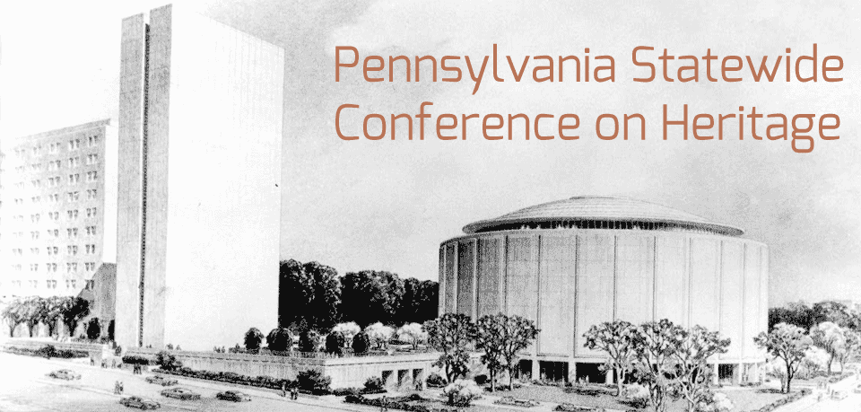 PA Statewide Conference on Heritage