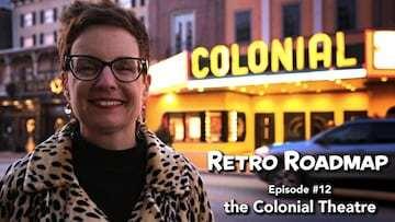 Retro Roadmap Video Episode 12 - The Colonial Theatre Phoenixville PA
