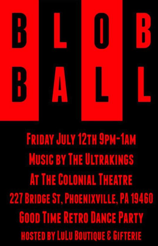 Blob Ball Blobfest Colonial Theatre Phoenixville 2019