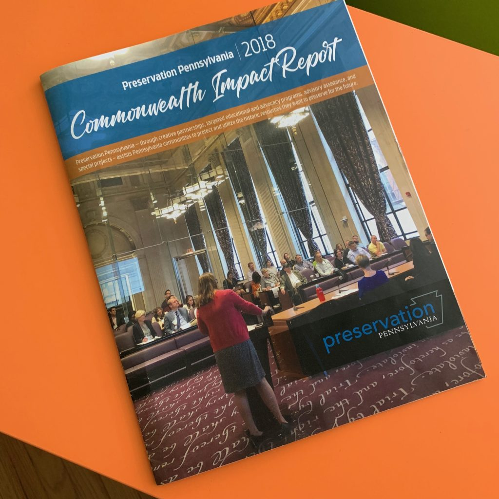 Preservation Pennsylvania 2018 Impact Report Retro Roadmap