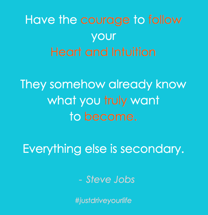 Heart Intuition Steve Jobs JDYL